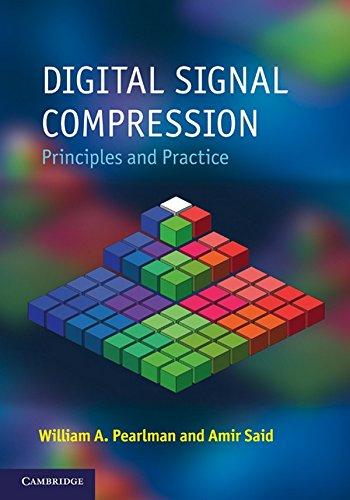 Digital Signal Compression: Principles and Practice (Hardback): William A. Pearlman, Amir Said