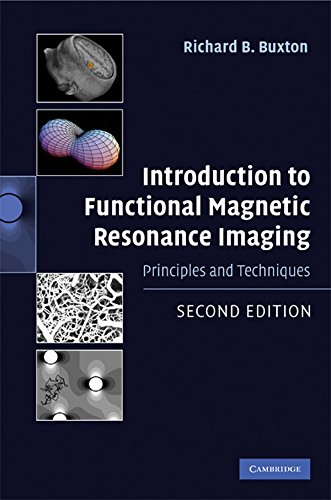 9780521899956: Introduction to Functional Magnetic Resonance Imaging: Principles and Techniques