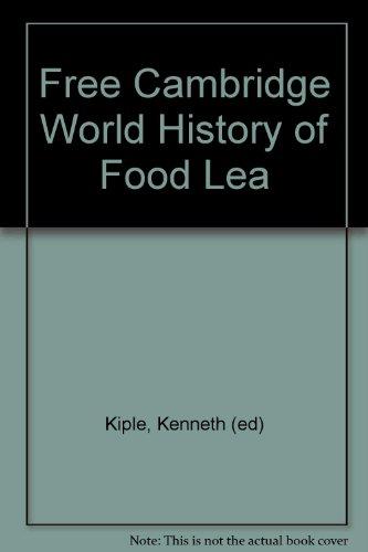 9780521951906: Free Cambridge World History of Food Lea