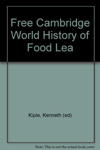 9780521951906: Free Cambridge World History of Food Lea