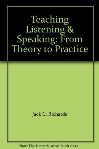 9780521957762: Teaching Listening & Speaking: From Theory to Practice