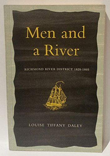 9780522839210: Men and a River: History of the Richmond River District, 1825-95
