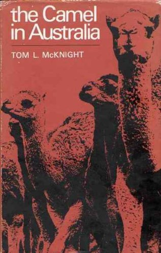 Camel in Australia: McKnight, T. L.