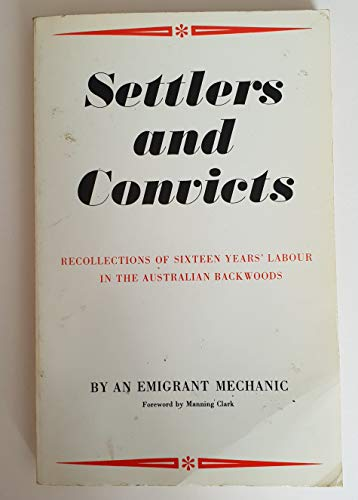 Settlers and Convicts : Or Recollections of: Alexander Harris