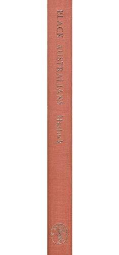 9780522839548: Black Australians: A Survey of Native Policy in Western Australia, 1829-97