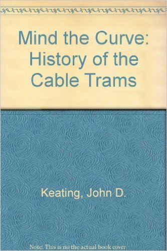 9780522840360: Mind the Curve: History of the Cable Trams
