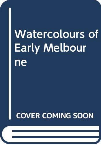 Liardets Water Colours of Early Melbourn (0522840388) by Weston Bate