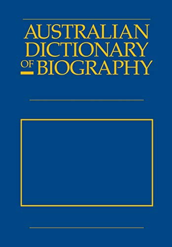 Australian Dictionary Of Biography V6 (Hardcover): Bede Nairn