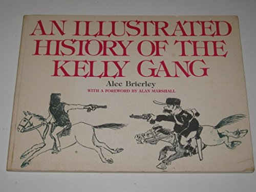 9780522841688: An Illustrated History of the Kelly Gang