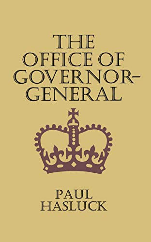 The Office of Governor-General: Hasluck, Paul