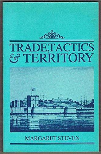 9780522842517: Trade, Tactics and Territory: Britain in the Pacific, 1783-1823