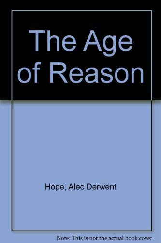 Age Of Reason: A D Hope