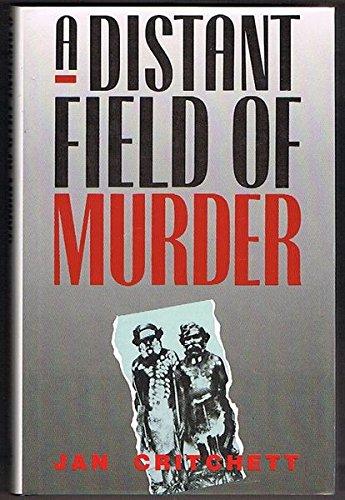 9780522843897: Distant Field of Murder: Western District Frontiers, 1834-1848
