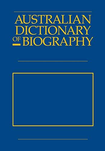 Australian Dictionary of Biography Volume 12: 1891-1939,: Ritchie, John