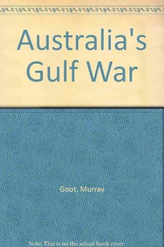 9780522844634: Australia's Gulf War