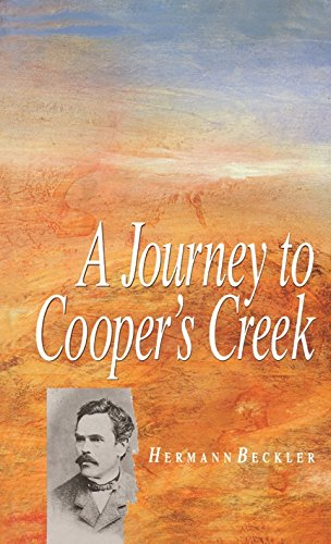 9780522844849: A Journey to Cooper's Creek (Miegunyah Press Series)