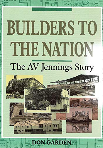 9780522845006: Builders To The Nation