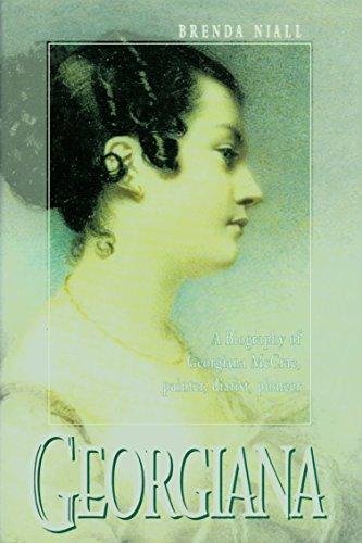 9780522845136: Georgiana: A Biography of Georgiana McCrae, Painter, Diarist, Pioneer (Miegunyah Press Series)