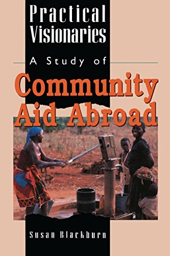 9780522845624: Practical Visionaries: A Study of Community Aid Abroad