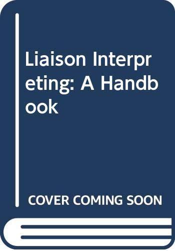 9780522845815: Liaison Interpreting: A Handbook