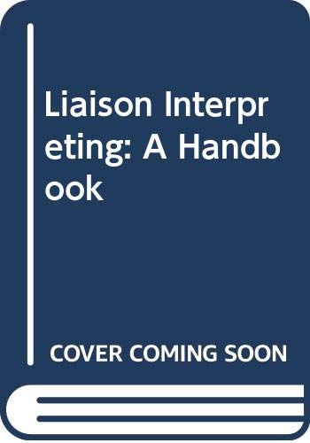 9780522845815: Liaison Interpreting: A Handbook