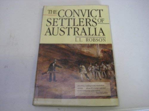 9780522845853: The Convict Settlers of Australia
