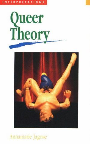 Destabilizing Gender Theory (Interpretations): Jagose, Annamarie