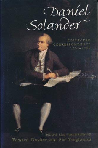 9780522846362: Daniel Solander: Collected Correspondence 1753-1782 (Miegunyah Press, Series 2) (English, Danish, German, Latin, Swedish and Swedish Edition)