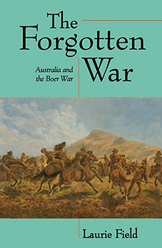 9780522846553: The Forgotten War: Australia and the Boer War