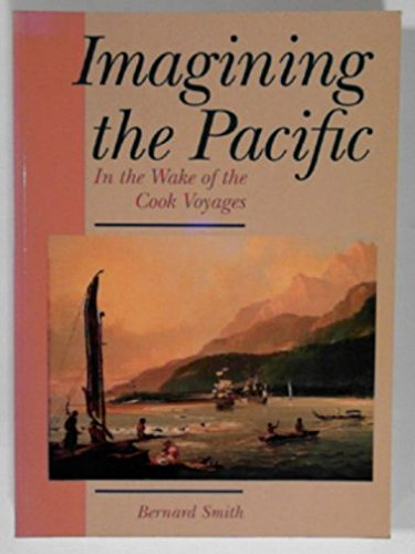 9780522846621: Imagining the Pacific: In the Wake of the Cook Voyages