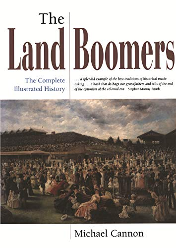 9780522846638: The Land Boomers: The Complete Illustrated History