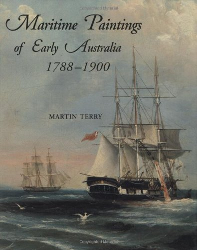 9780522846881: Maritime Paintings of Early Australia: 1788-1900
