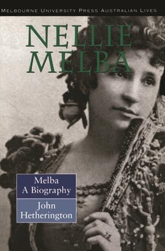 9780522846973: Melba: Nellie Melba: a Biography