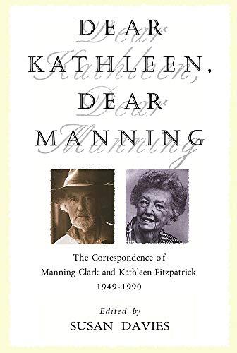 Dear Kathleen, Dear Manning: the Correspondence of: Fitzpatrick, Kathleen; Davies,
