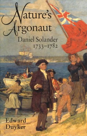 9780522847536: Nature's Argonaut: Daniel Solander 1733-1782 (Miegunyah Press Series, 2nd Ser., No. 17)