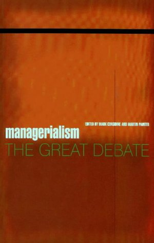 9780522847598: Managerialism: The Great Debate