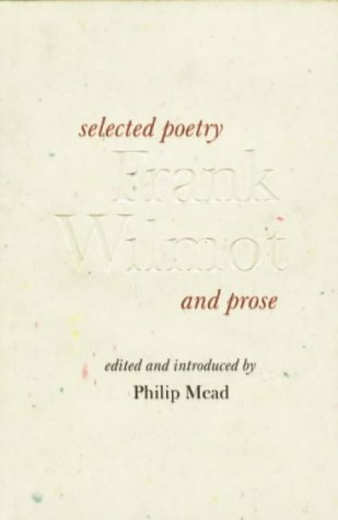 Frank Wilmot, Selected Poetry and Prose