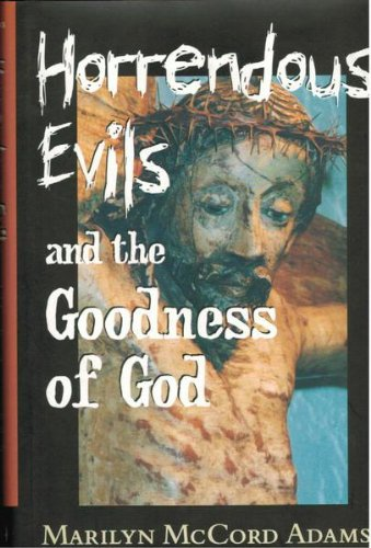 9780522848762: Horrendous Evils and the Goodness of God.