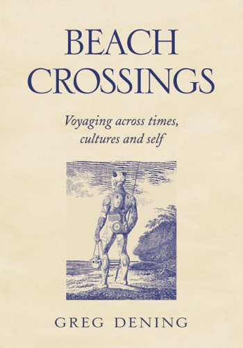 9780522848861: Beach Crossings: Voyaging Across Times, Cultures and Self