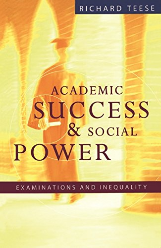 9780522848960: Academic Success and Social Power: Examinations in Inequality