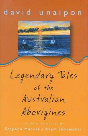 9780522849059: Legendary Tales of the Australian Aborigines