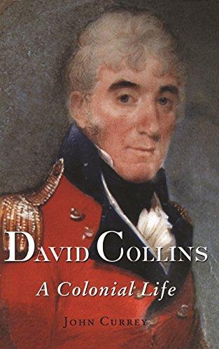 9780522849264: David Collins: A Colonial Life