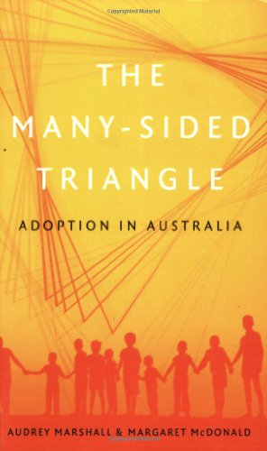 9780522849431: The Many-Sided Triangle: Adoption in Australia
