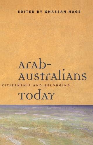 9780522849790: Arab-Australians Today: Citizenship and Belonging