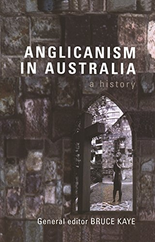 9780522850031: Anglicanism in Australia: A History
