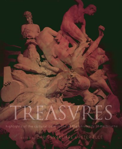 9780522850680: Treasures: Highlights of the Cultural Collections of the University of Melbourne