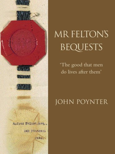9780522850796: Mr. Felton's Bequests