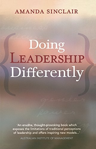 9780522851496: Doing Leadership Differently: Gender, Power, and Sexuality in a Changing Business Culture