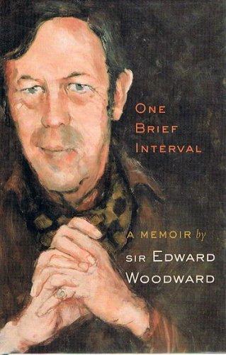 One Brief Interval : A Memoir By: Woodward, Sir Edward