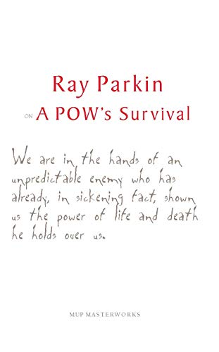 Ray Parkin on a POW's Survival (Paperback): Ray Parkin